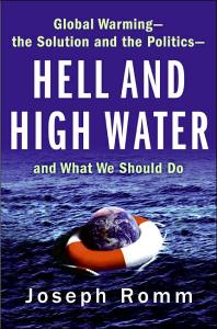 Hell and High Water: Global Warming