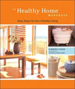 Healthy Home Workbook: Easy Steps for Eco-Friendly Living
