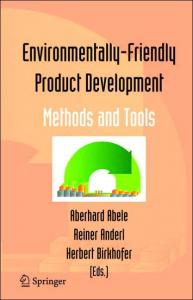Environmentally-Friendly Product Development: Methods and Tools